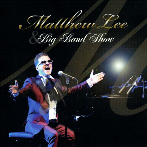 matthew lee big band show